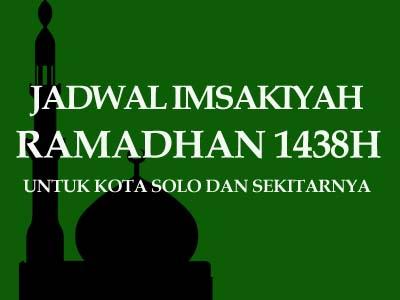 Jadwal Imsakiyah Ramadhan 1438 H (2017 M) untuk Kota Solo dan Sekitarnya