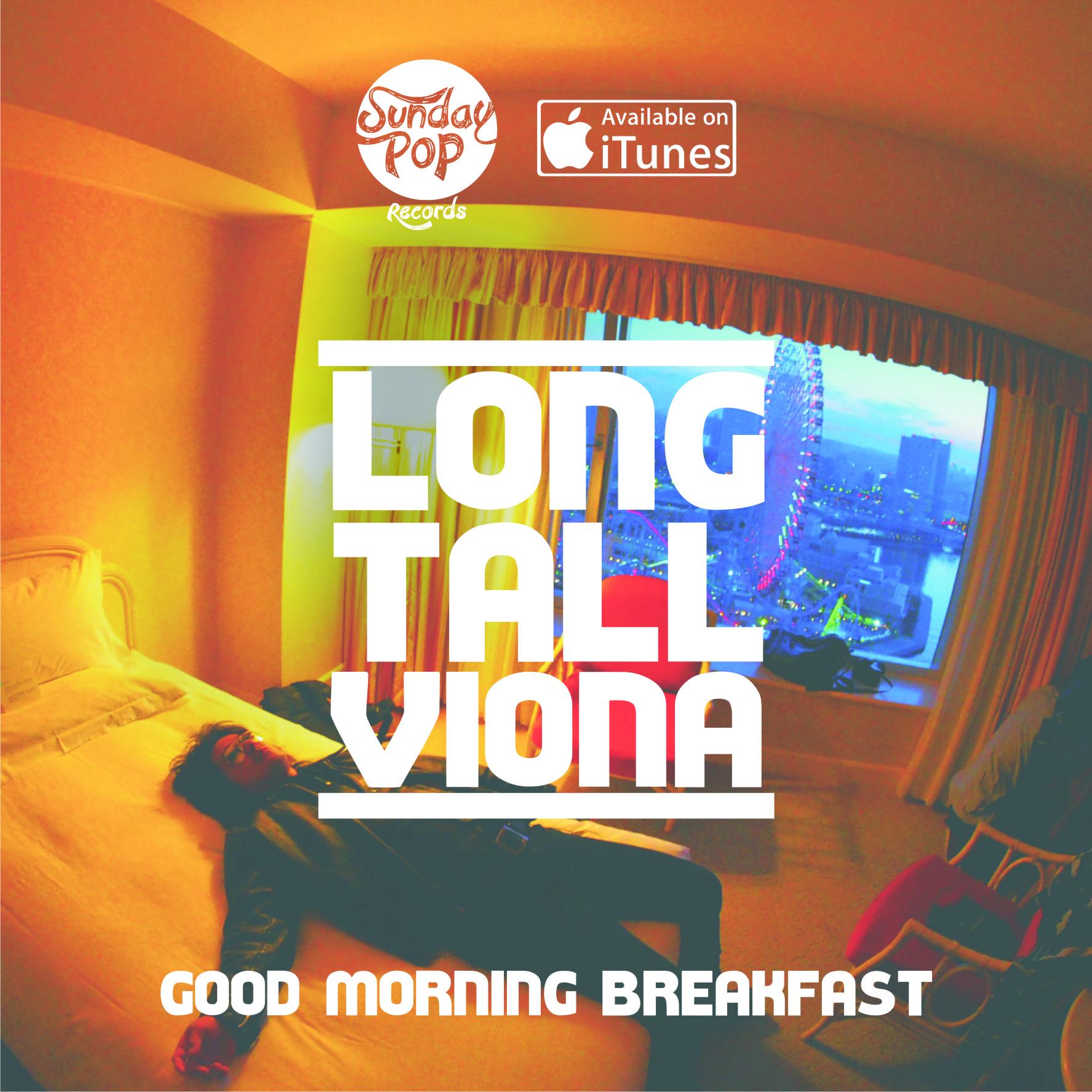 "Good Morning Lirik : Single ""long tall viona good morning breakfast"