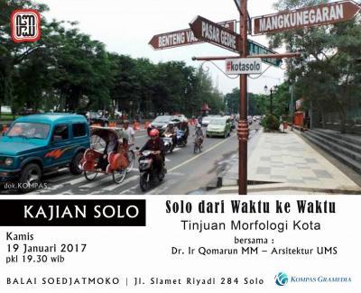 Kajian Solo: Solo dari Waktu ke Waktu - Tinjuan Morfologi Kota