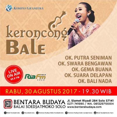 Keroncong Bale Agustus 2017 bersama Orkes Keroncong Putra Seniman, Swara Bengawan, Gema Buana, Suara Delapan, Bali Nada.