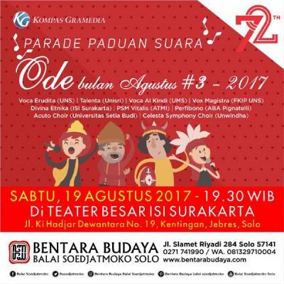 Ode Bulan Agustus #3 2017 - Paduan Suara Mahasiswa