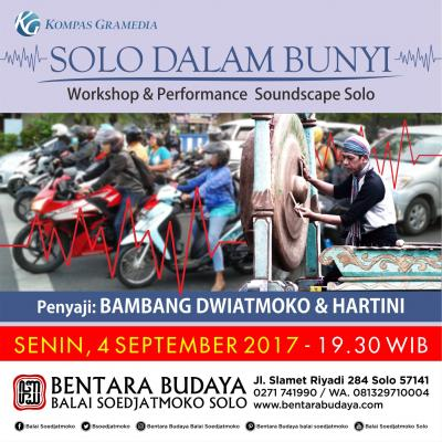 Solo Dalam Bunyi - Workshop & Performance  Soundscape Solo